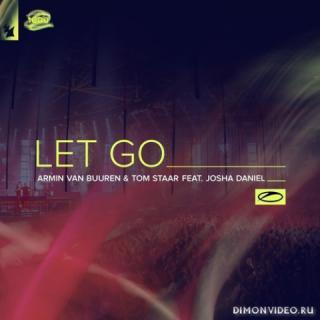 Armin van Buuren & Tom Staar feat. Josha Daniel - Let Go (Extended Mix)