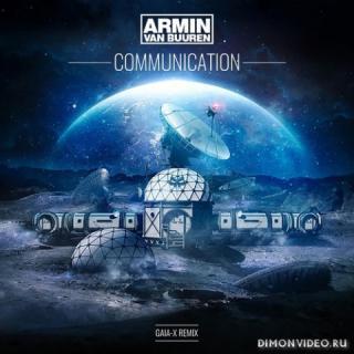 Armin van Buuren - Communication (Gaia-X Remix)