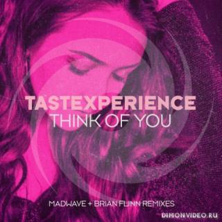 TasteXperience & Sara Lones - Think Of You (Madwave Extended Remix)