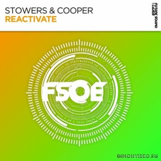 Stowers & Cooper - Reactivate (Extended Mix)