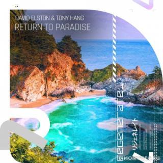 David Elston & Tony Hang - Return To Paradise (Extended Mix)
