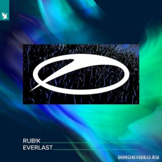 Rub!k - Everlast (Extended Mix)