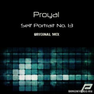 Proyal - Self Portrait No. 13 (Original Mix)
