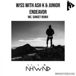 W!SS with Ash K & Junior - Endeavor (Original Mix)
