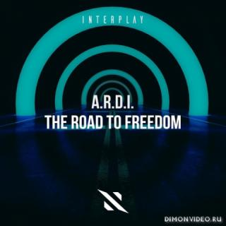 A.R.D.I. - The Road To Freedom (Extended Mix)