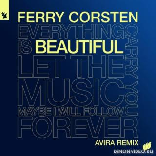 Ferry Corsten - Beautiful (AVIRA Extended Remix)