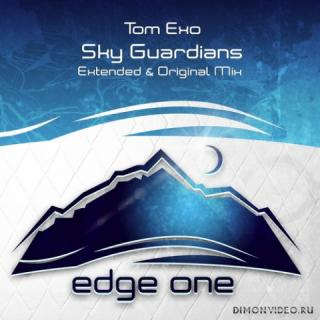 Tom Exo - Sky Guardians (Extended Mix)