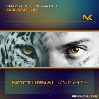 Ram & Allen Watts - Colosseum (Extended Mix)