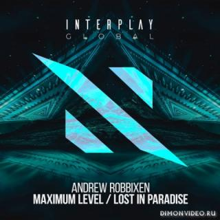 Andrew Robbixen - Lost In Paradise (Extended Mix)