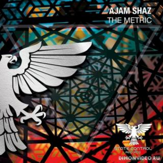 Ajam Shaz - The Metric (Extended Mix)