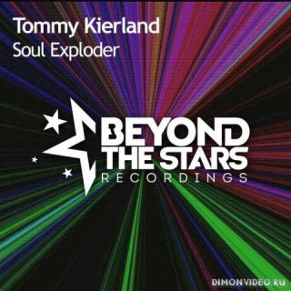 Tommy Kierland - Soul Exploder (Extended Mix)