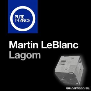 Martin LeBlanc - Lagom (Extended Mix)