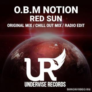 O.B.M Notion - Red Sun (Original Mix)