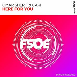 Omar Sherif & Cari - Here For You (Extended Mix)
