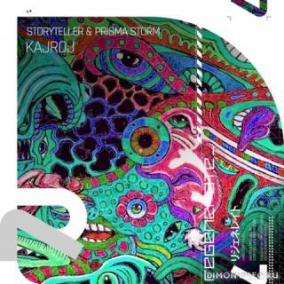Storyteller & Prisma Storm - Kajroj (Extended Mix)