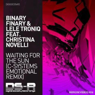 Binary Finary & Lele Troniq feat. Christina Novelli - Waiting For The Sun (C-Systems Ext. Emotional
