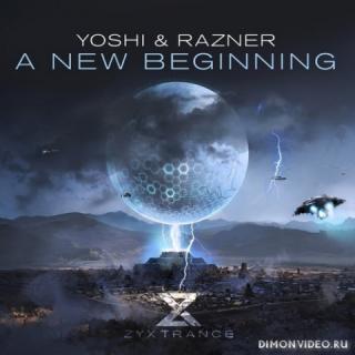 Yoshi & Razner - A New Beginning (Extended Mix)