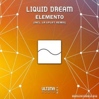 Liquid Dream - Elemento (Original Mix)