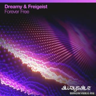 Dreamy & Freigeist - Forever Free (Extended Mix)