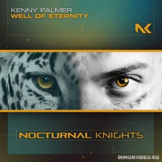 Kenny Palmer - Well Of Eternity (Extended Mix)