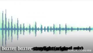 Baxter Baxter - Straylight (Original Mix)