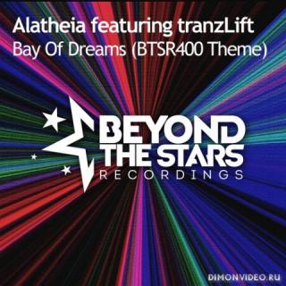 Alatheia feat. tranzLift - Bay Of Dreams (BTSR400 Theme) (Extended Mix)