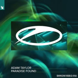 Adam Taylor - Paradise Found (Extended Mix)