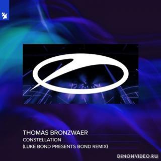Thomas Bronzwaer - Constellation (Luke Bond presents BOND Extended Remix)