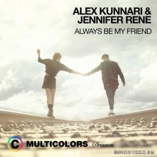Alex Kunnari & Jennifer Rene - Always Be My Friend (Extended Mix)