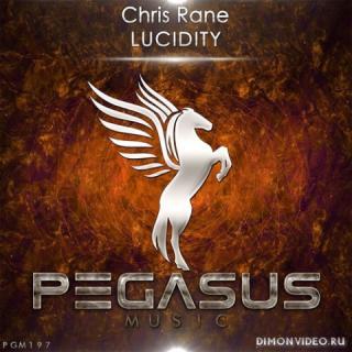 Chris Rane - Lucidity (Original Mix)