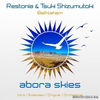 Restonia & Tsuki Shizumutoki - Bethlehem (Intro Mix)