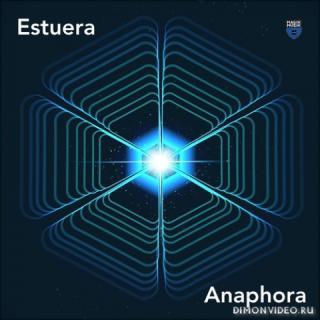 Estuera - Anaphora (Extended Mix)