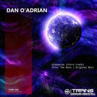 Dan O'Adrian - After The Rain (Original Mix)