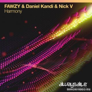 FAWZY & Daniel Kandi & Nick V - Harmony (Extended Mix)