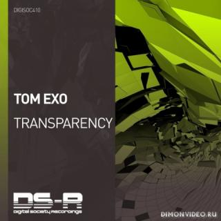 Tom Exo - Transparency (Extended Mix)