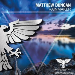 Matthew Duncan - Rainmaker (Extended Mix)