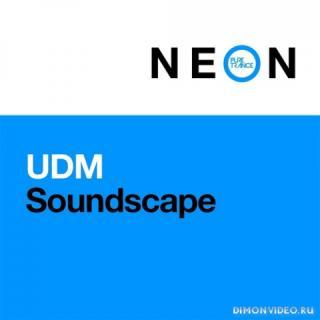 UDM - Soundscape (Extended Mix)