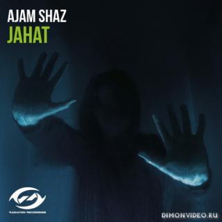 Ajam Shaz - Jahat (Extended Mix)