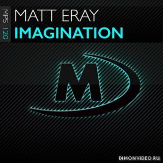 Matt Eray - Imagination (Extended Mix)