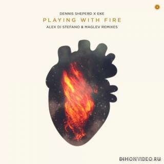 Dennis Sheperd x EKE - Playing With Fire (Alex Di Stefano Extended Remix)