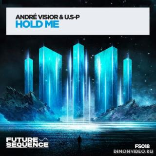 Andre Visior & U.S-P - Hold Me (Extended Mix)