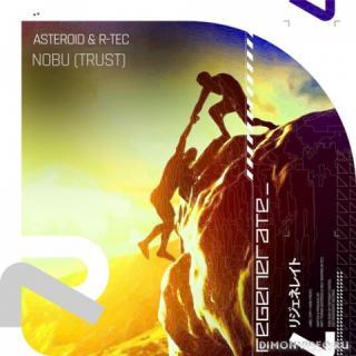Asteroid & R-Tec - Nobu (Trust) (Extended Mix)