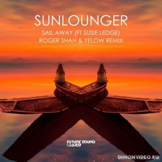 Sunlounger feat. Susie Ledge - Sail Away (Roger Shah & Yelow Extended Remix)