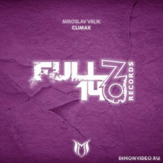 Miroslav Vrlik - Climax (Extended Mix)