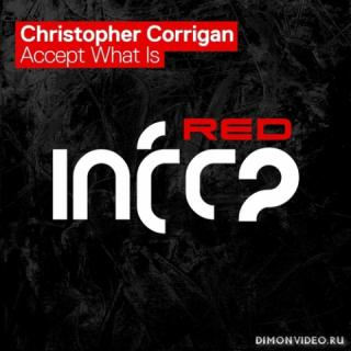 Christopher Corrigan - Accept What Is (Extended Mix)