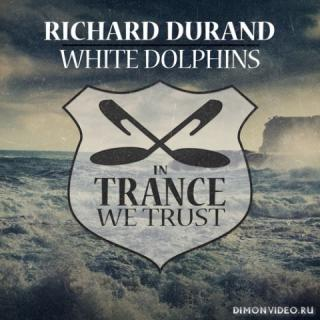 Richard Durand - White Dolphins (Extended