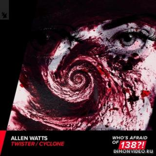 Allen Watts - Cyclone (Extended Mix)