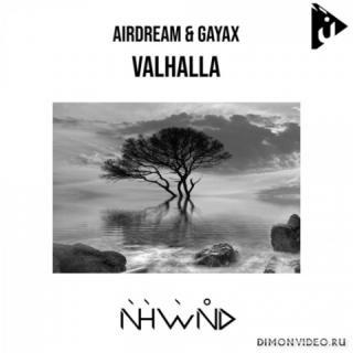 Airdream & Gayax - Valhalla (Original Mix)