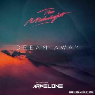 The Midnight - Dream Away (Arwelone Remix)