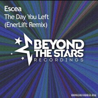 Escea - The Day You Left (EnerLift Extended Remix)